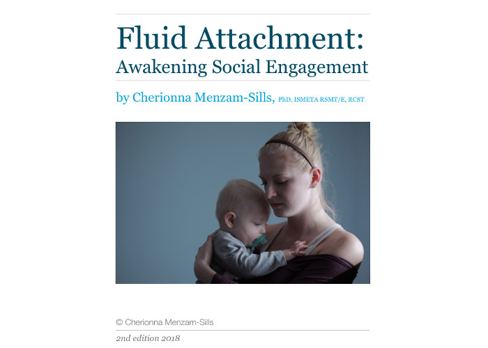 Fluid attachment – Awakening Social Engagement
